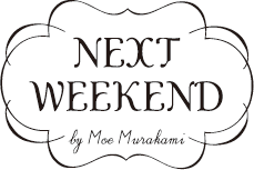 NEXT WEEKEND by Moe Murakami